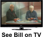 See Bill on TV